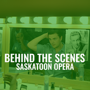 Behind The Scenes Saskatoon Opera Heather Fritz Photography